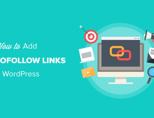 How to Add Nofollow Links in WordPress: A Detailed Overview