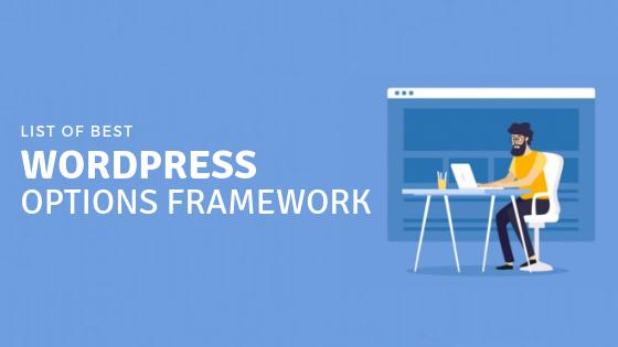 List of Best WordPress Options Framework