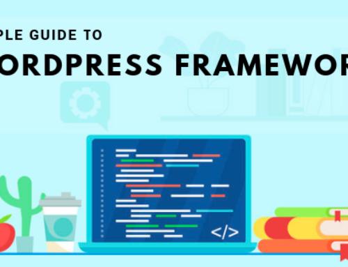 Simple Guide to WordPress Frameworks