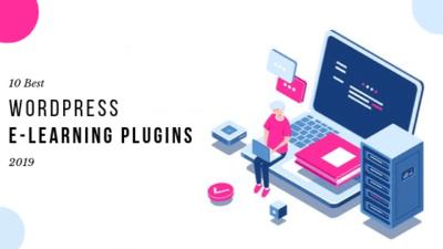 10 Best WordPress E-Learning Plugins 2019