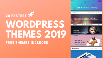 20 Fastest WordPress Themes 2019 Free Themes Included