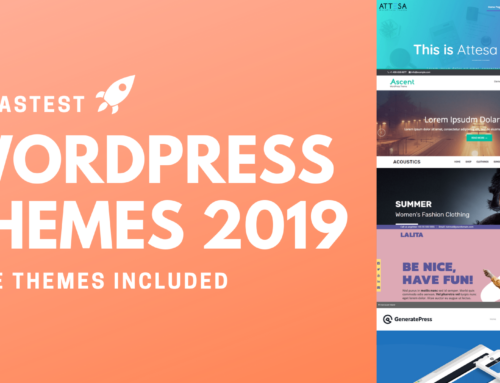 20 Fastest WordPress Themes 2019 (Free Themes Included)