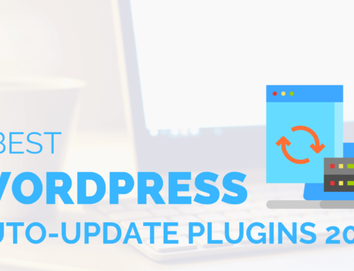 7 Best WordPress Auto-Update Plugins 2019