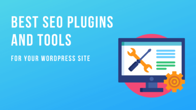 Best SEO Plugins and Tools for Your WordPress Site