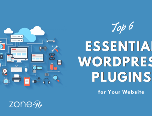 Top 6 Essential WordPress Plugins for Your Website