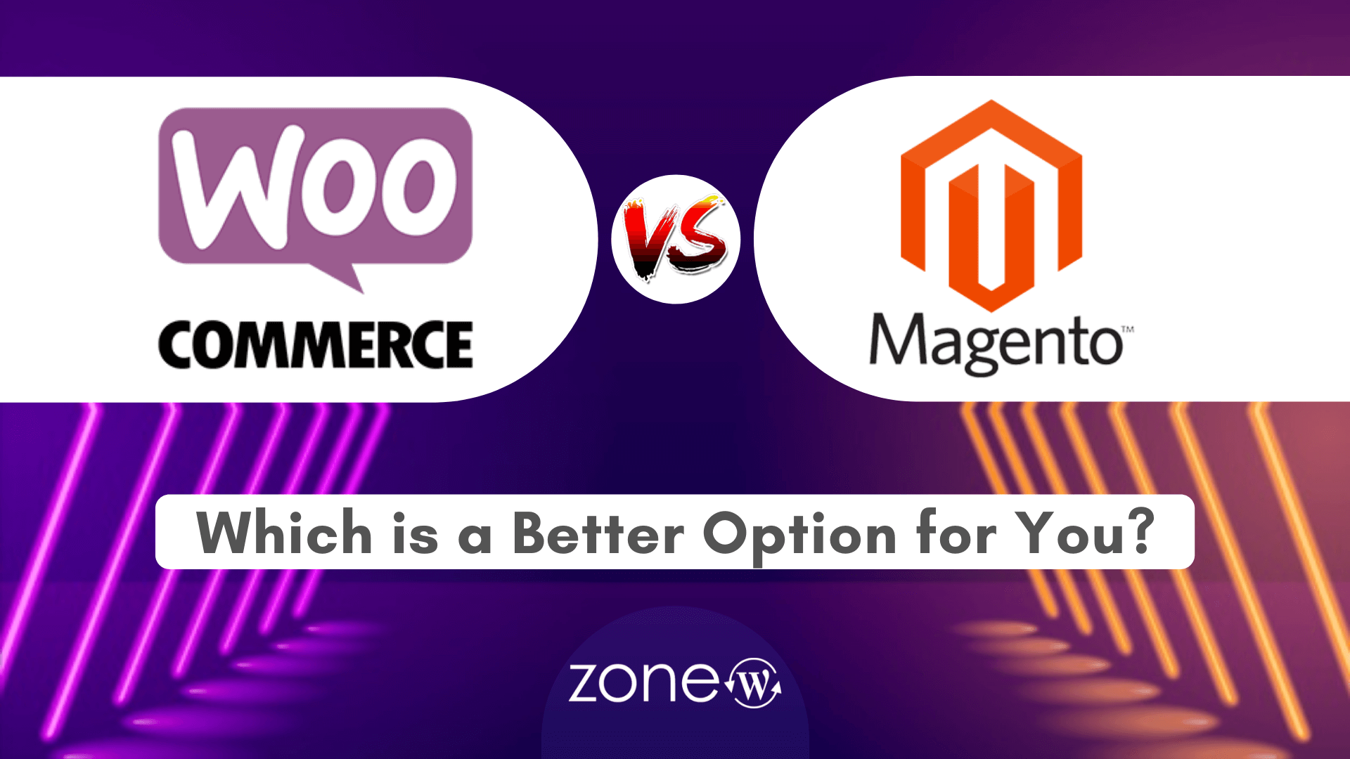 WooCommerce vs Magento: Which is a Better Option for You