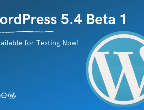 WordPress 5.4 Beta 1 Is Available for Testing Now!