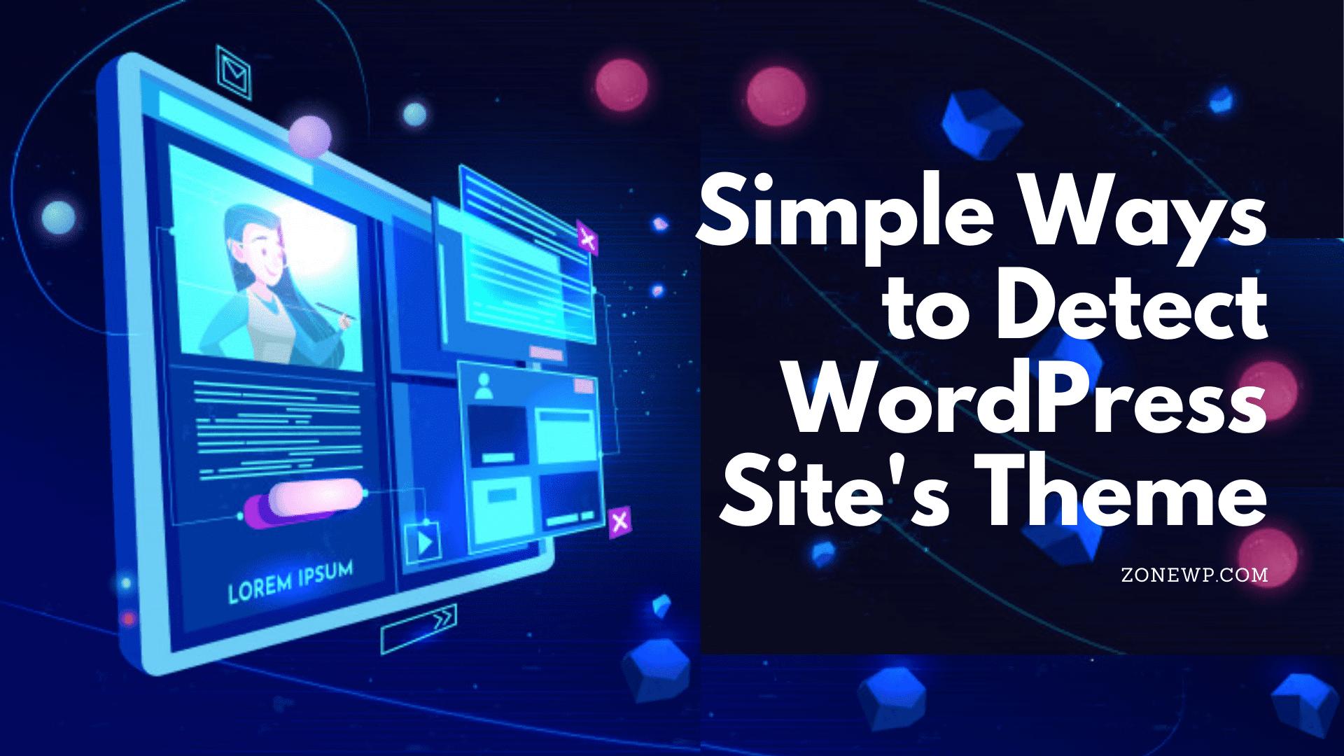 Simple Ways to Detect WordPress Site's Theme