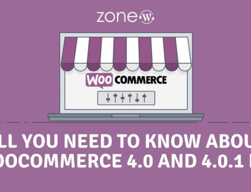All You Need to Know about WooCommerce 4.0 and 4.0.1 Fix