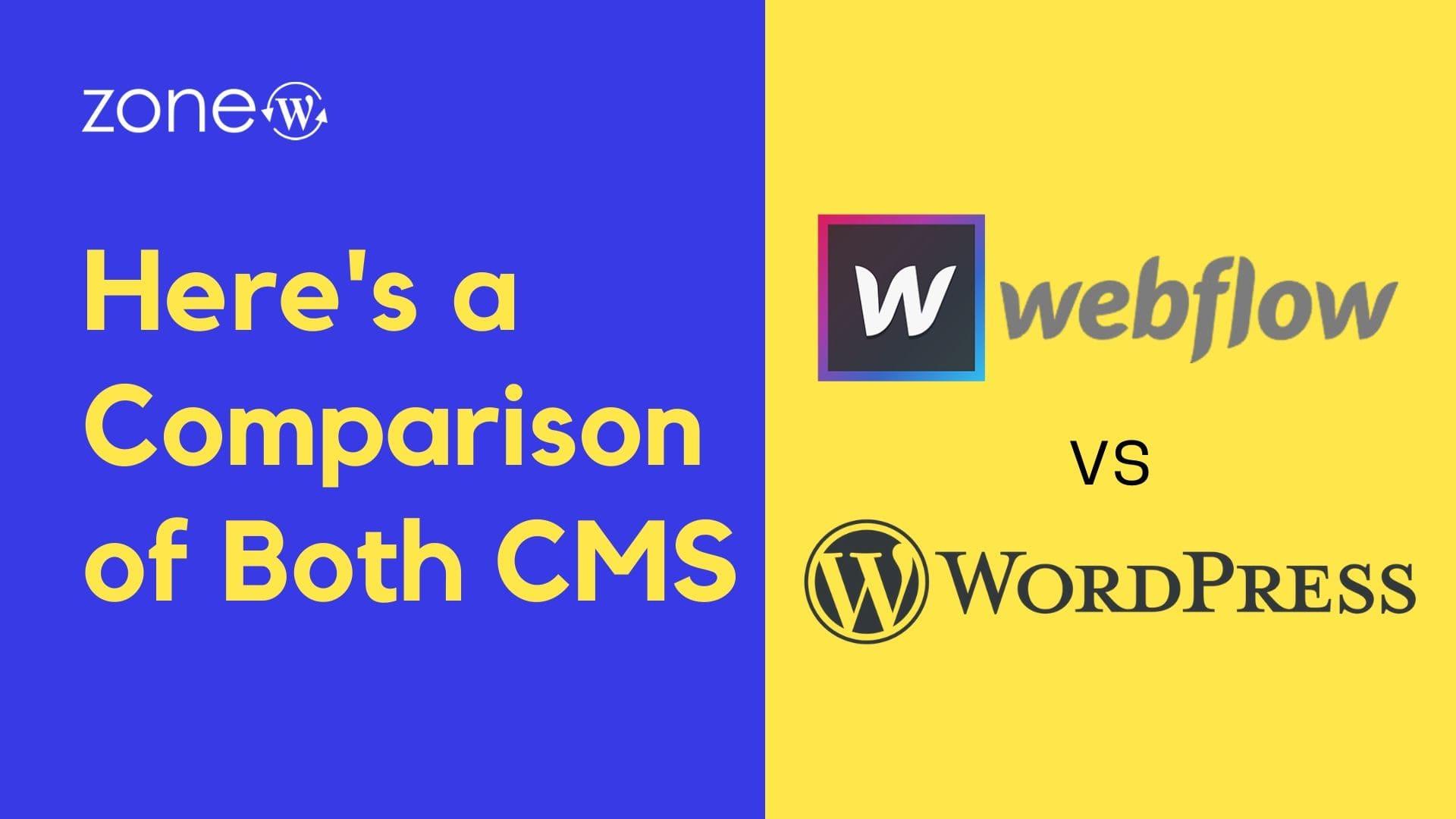 Webflow vs WordPress: Here's a Comparison of Both CMS