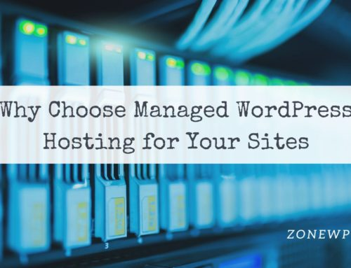 Why Choose Managed WordPress Hosting for Your Sites