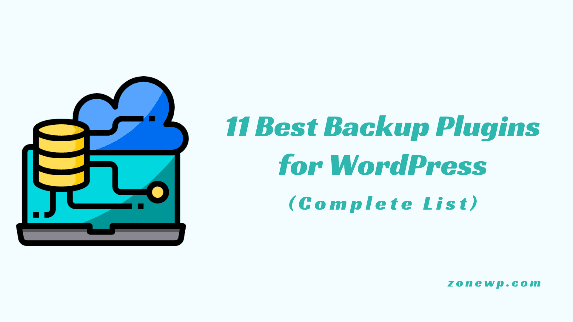 11 Best Backup Plugins for WordPress