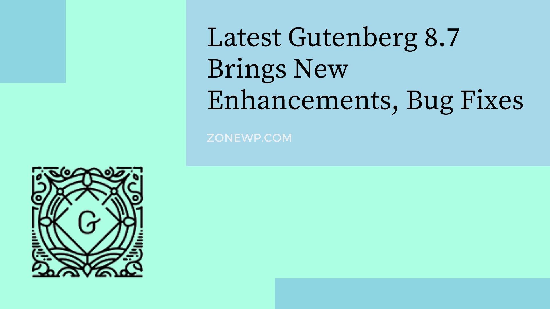 Gutenberg 8.7 Update