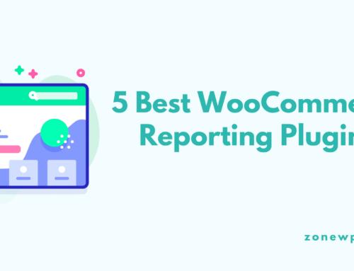 5 Best WooCommerce Reporting Plugins