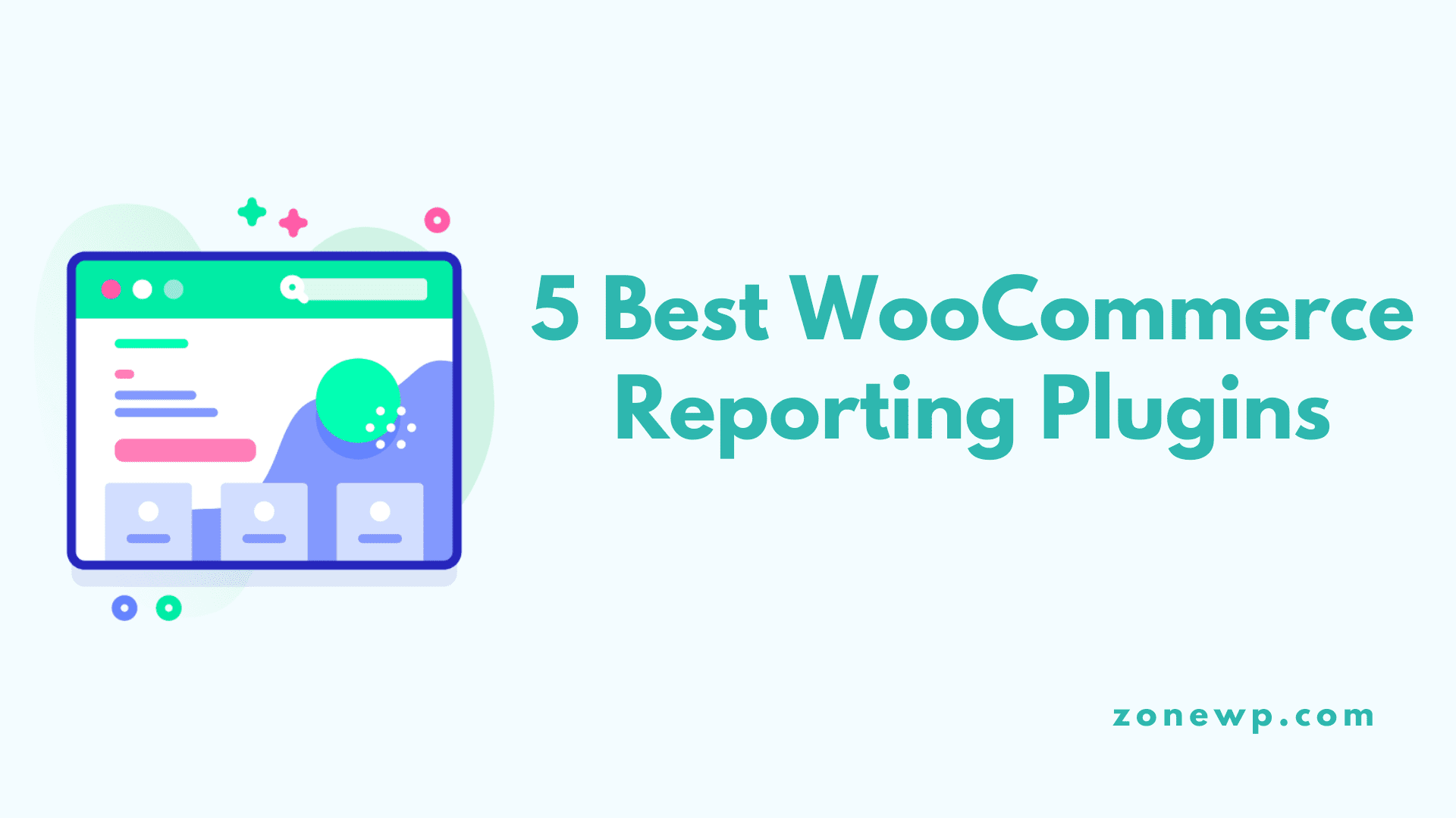 Best WooCommerce Reporting Plugins