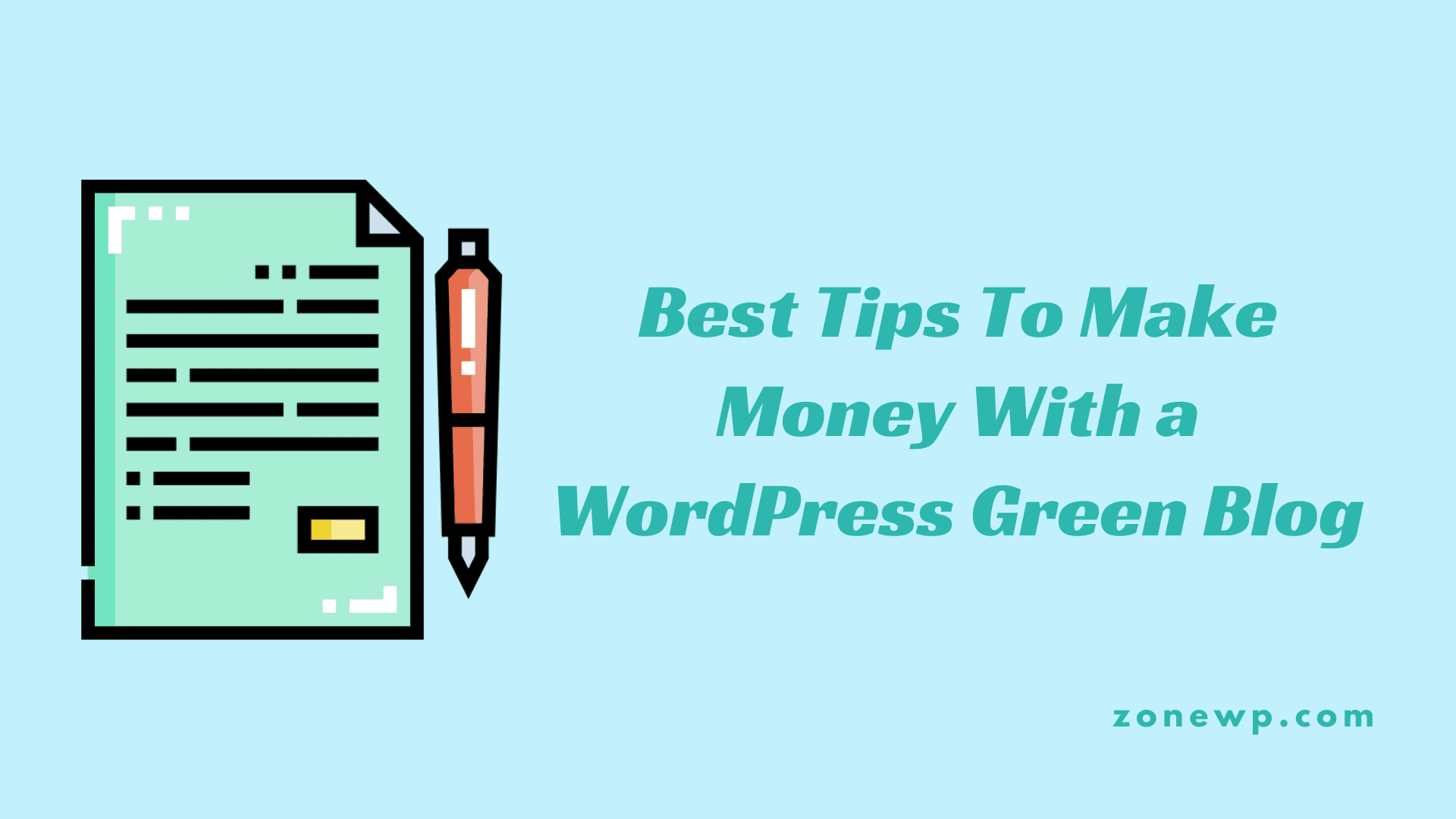 Best Tips To Make Money With a WordPress Green Blog