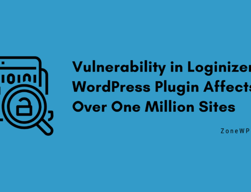 Vulnerability in Loginizer WordPress Plugin Affects Over 1 Million Sites