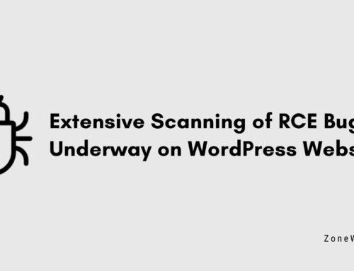 Extensive Scanning of RCE Bugs Underway on WordPress Sites