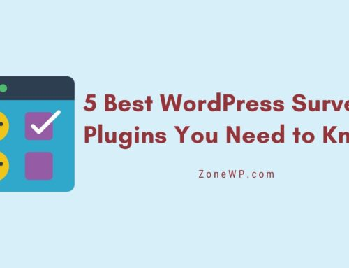 5 Best WordPress Survey Plugins You Need to Know