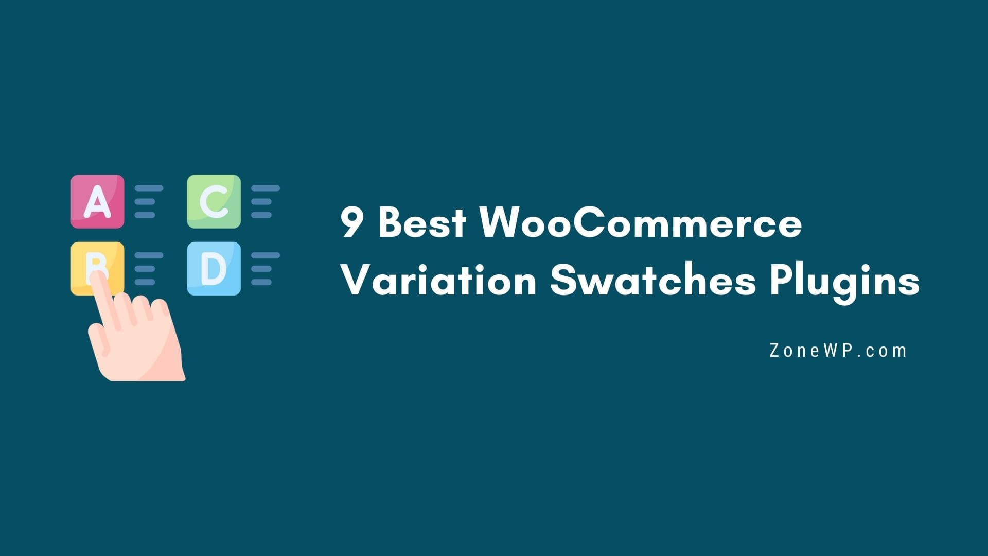 9 Best WooCommerce Variation Swatches Plugins