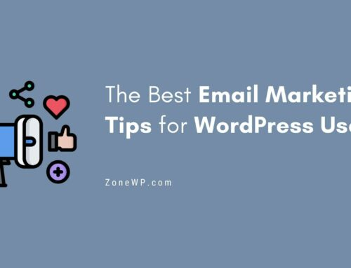 The Best Email Marketing Tips for WordPress Users