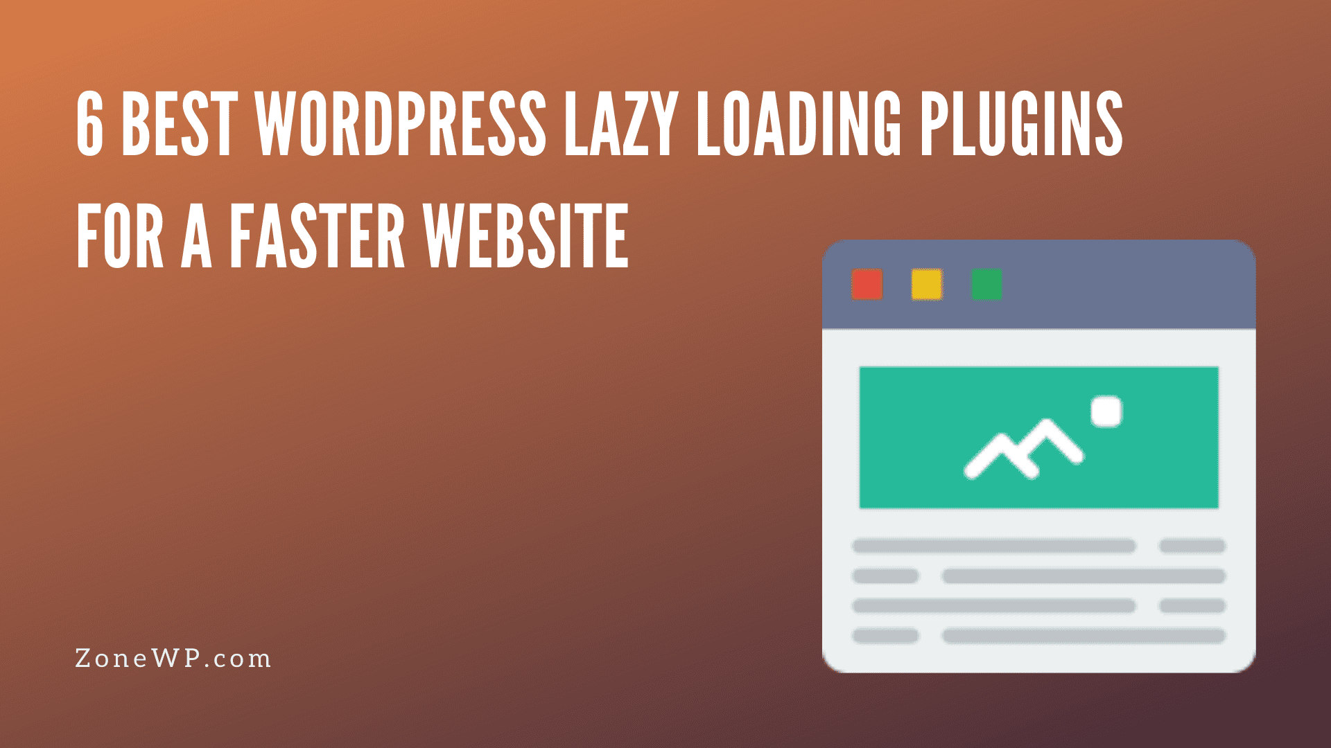 6 Best WordPress Lazy Loading Plugins for a Faster Website