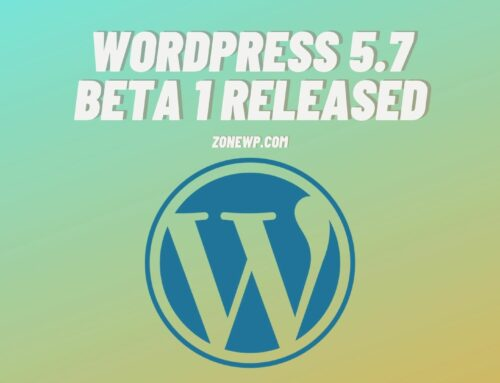 WordPress 5.7 Beta 1 Released