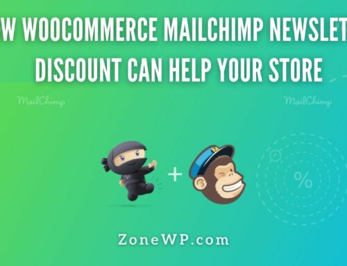 How WooCommerce Mailchimp Newsletter Discount Can Help Your Store