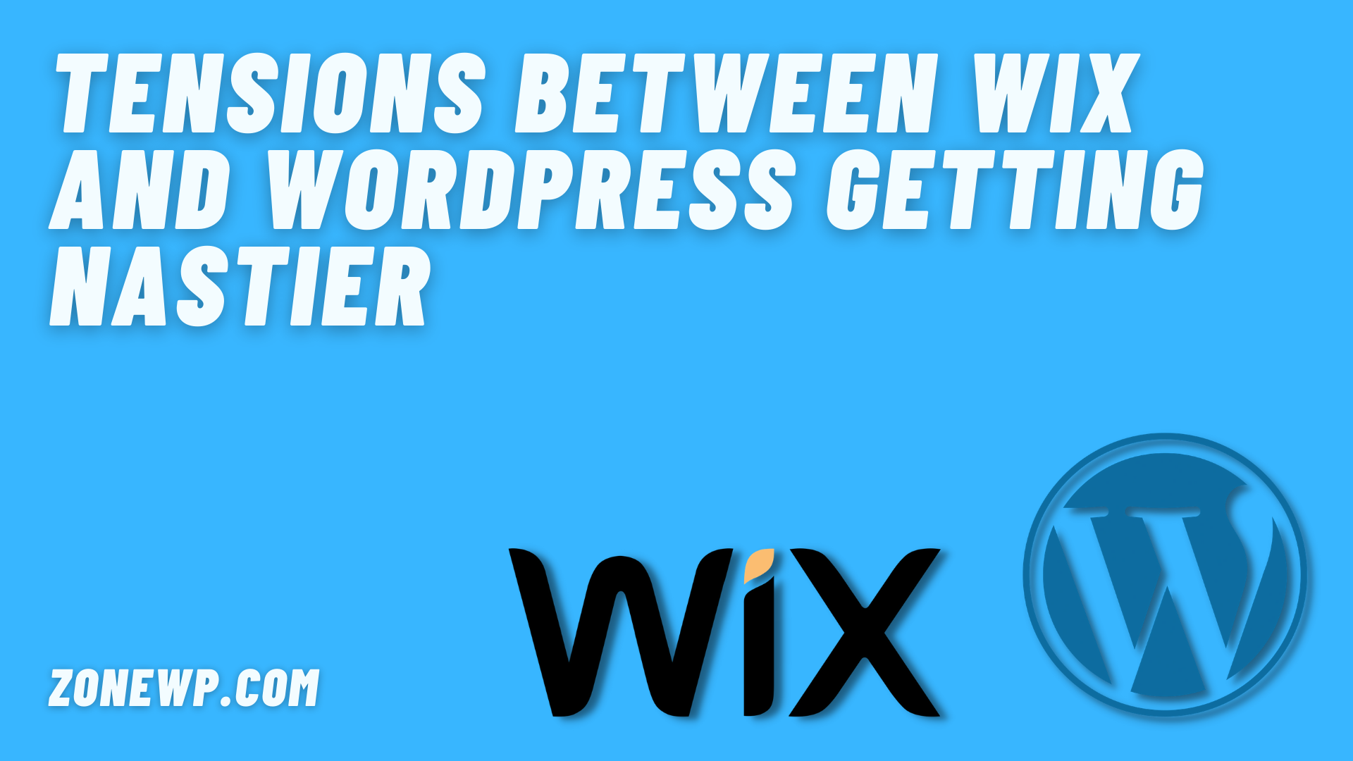 Tensions between Wix and WordPress Getting Nastier