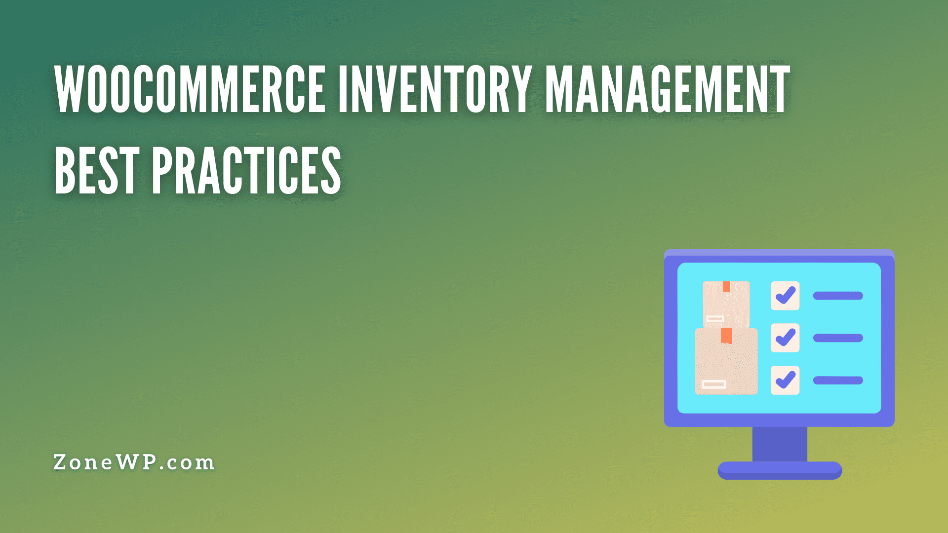 WooCommerce Inventory Management Best Practices