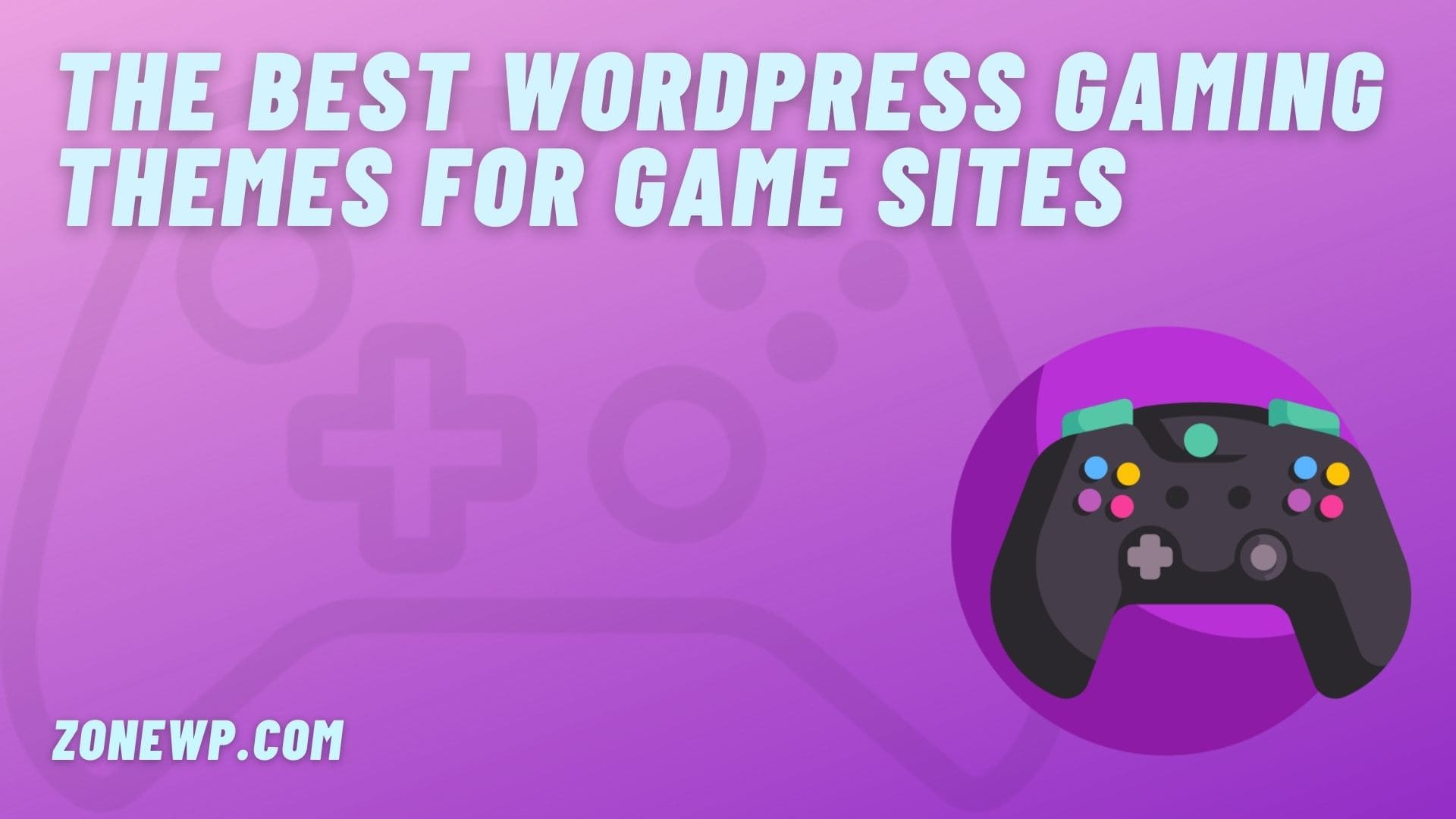 The Best WordPress Gaming Themes for Game Sites