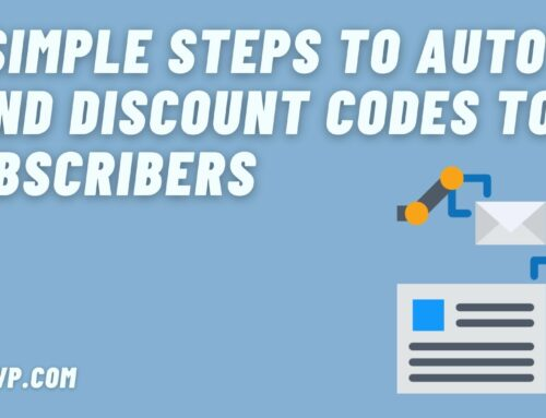 4 Simple Steps to Auto Send Discount Codes to Subscribers