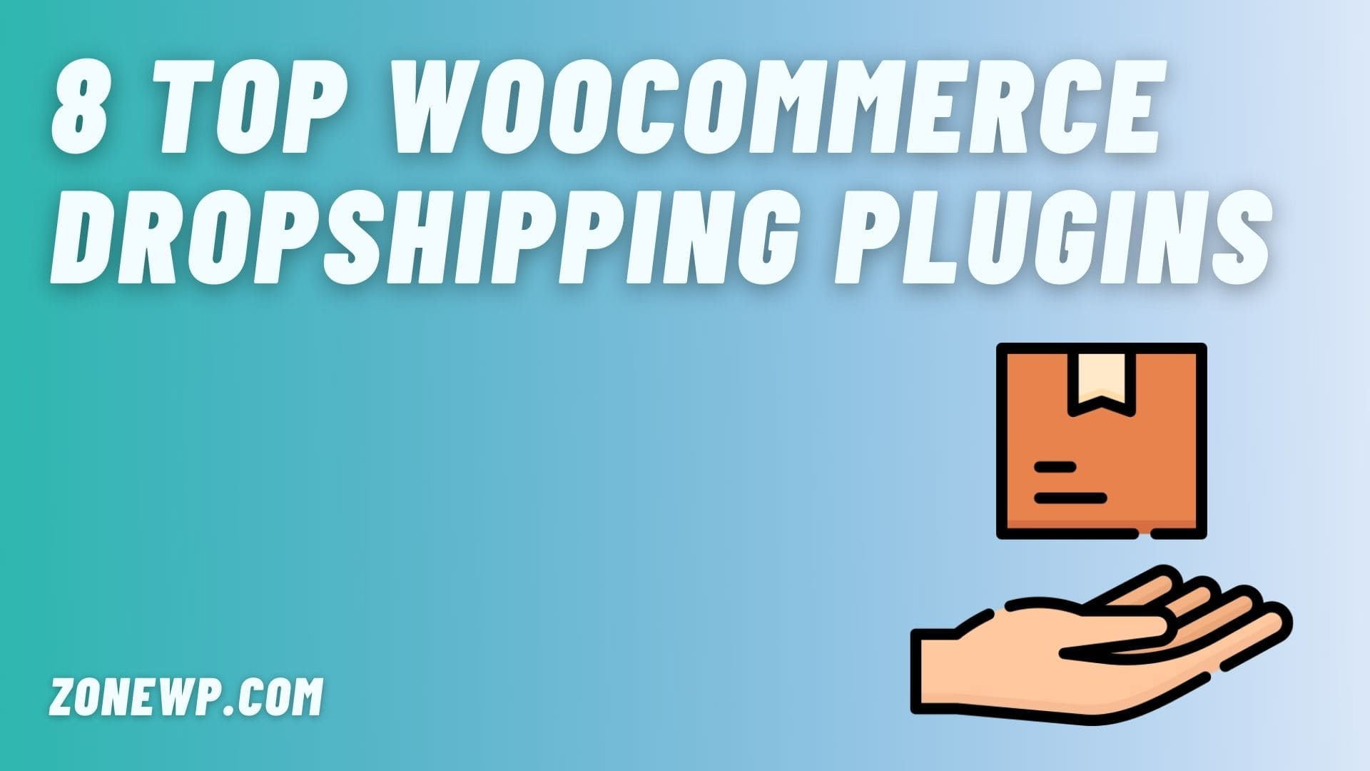 8 Top WooCommerce Dropshipping Plugins