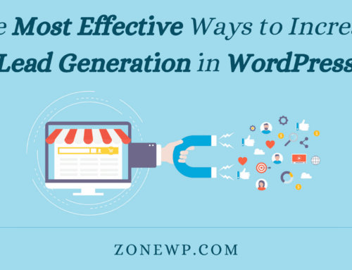 The Most Effective Ways to Increase Lead Generation in WordPress