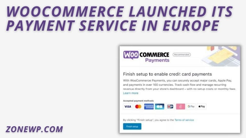 WooCommerce launched its payment service in Europe