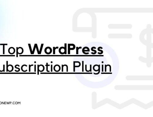 7 Top WordPress Subscription Plugins